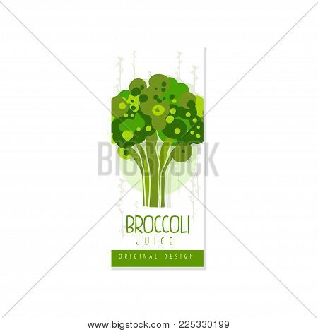 Original label template with green broccoli. Fresh drink from organic vegetable. Vegetarian beverage. Hand drawn design for juice packaging. Colorful vector illustration isolated on white background.