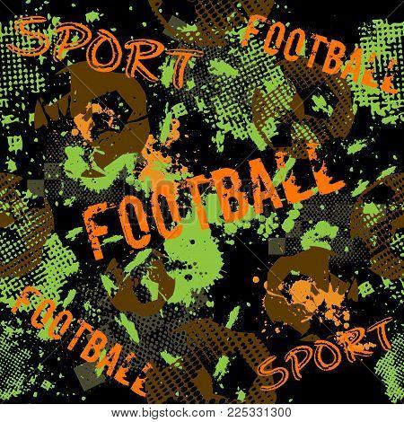 Abstract Seamless Football Pattern For Boys. Sport Football Pattern. Grunge Sport Urban Backdrop Wit