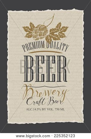 Template beer label with malt hops and a handwritten inscription. Vector label for craft beer on the background of the manuscript with ragged edges in retro style poster