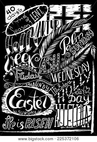 Collage on the biblical events of the last days of Jesus Christ. Handwritten christian religious text Palm Sunday, Holly week, Maundy Thuesday,  Good Friday, ASH Wednesday, Easter . Vector design