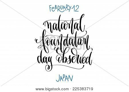 february 12 - national foundation day observed - Japan, hand lettering inscription text to winter holiday design, calligraphy vector illustration