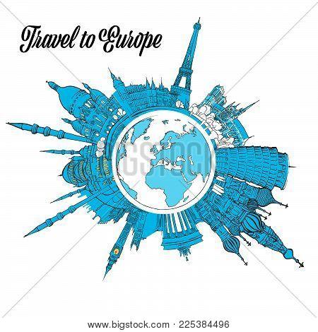 Travel to Europe Landmarks on Globe. Hand drawn outline illustration for print design and travel marketing