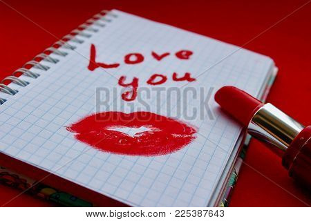 Love You Inscription, Lipstick Is Red, A Trace Of A Kiss, A Trace Of Lipstick