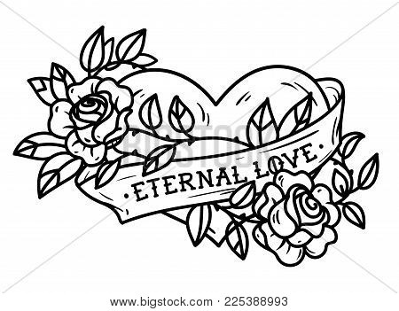Heart entwined in climbing rose tattoo. Heart entwined in ribbon. Tattoo heart with ribbon and roses. Old school styled. Ribbon with lettering Eternal love. Forever love. Black and white tattoo