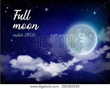 Vector illustration of Mystical Sky Full Moon Against the background of the galaxy and Milky Way. Moonlight night. Realistic clouds. Shining Stars on dark blue sky.