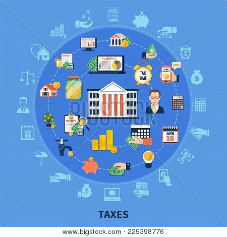 Taxes Round Composition On Blue Background With Incomes, Financial Advisor, Burden Calculation And P