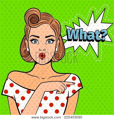 Pop Art Surprised Lady. Young Beautiful Girl With What Sign, Pretty Comic Art Shocked Woman Vector I