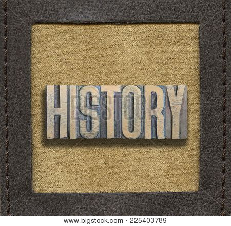 History Word Made From Vintage Wooden Letterpress Inside Stitched Leather Frame