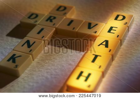 Cleckheaton, West Yorkshire, Uk: Scrabble Board Game Letters Spelling The Words Drink Drive Death, 1