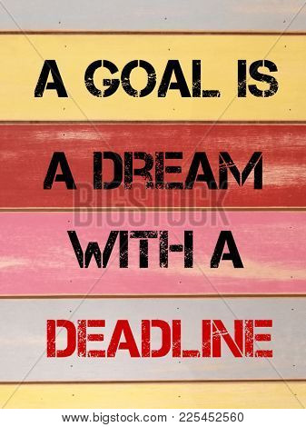 Quotes on goal and deadline