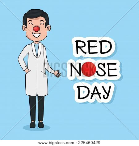 Red Nose Day Funny Doctor With Red Nose Vector Illustration Graphic Design