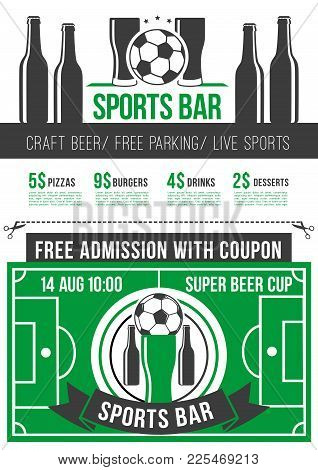 Sport Bar Menu Poster With Football Sport Event Admission Ticket. Soccer Ball, Beer Glass And Bottle