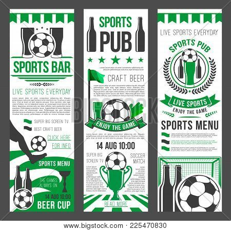 Sport Bar Invitation Banner For Football Event Template. Soccer Ball, Winner Trophy Cup And Beer On