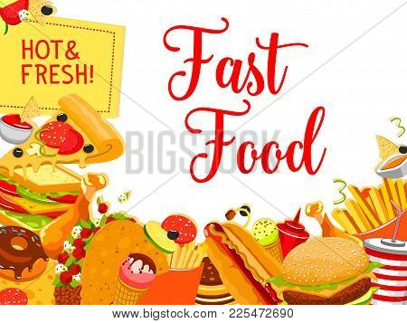 Fast Food Snack And Drink Poster. Hamburger, Hot Dog And Cheese Sandwich, Chicken, Pizza And Fries,