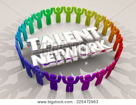 Talent Network Hire New People Skilled Employees 3d Illustration