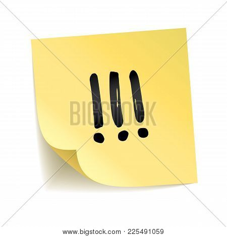 Note Yellow Sticker Exclamation Point. Information Notise, Alarm Sign. Typography Logo On Stick. Tra