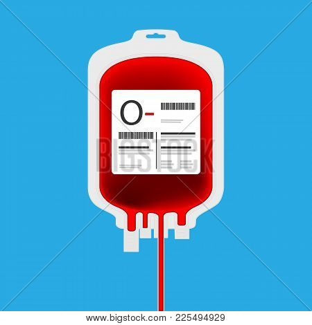 O- Plastic Blood Bag Isolated With Full Of Blood Inside. Live Giving Or Blood Donation Concept.