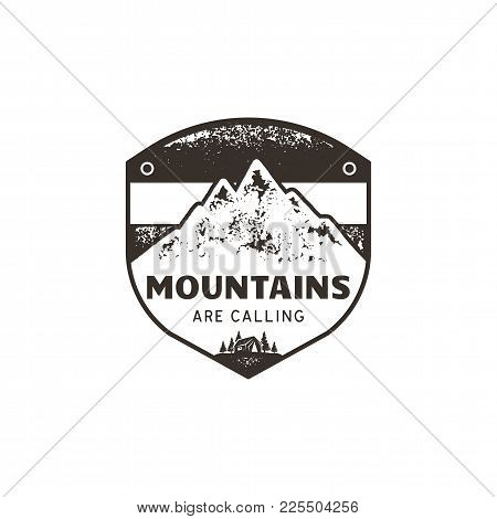 Vintage Hand Drawn Mountains Emblem. The Great Outdoor Patch. Mountains Are Calling Sign Quote. Mono