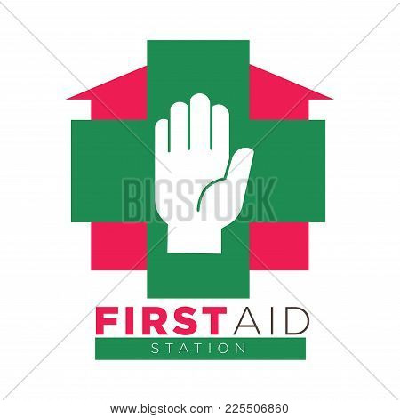 First Aid Station Promotional Logotype With Human Palm, Big Green Cross And Red House With Sign Unde