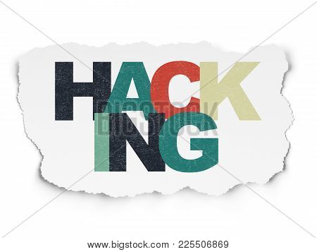 Security Concept: Painted Multicolor Text Hacking On Torn Paper Background