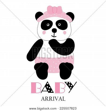 Baby Arrival . Cute Funny Panda Girl. Card. Vector.