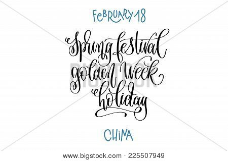 February 18 - Spring Festival Golden Week Holiday - China, Hand Lettering Inscription Text To Winter