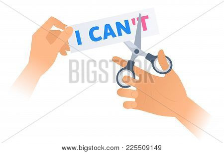 Human Hand With A Scissors Cuts A Phrase I Can't
