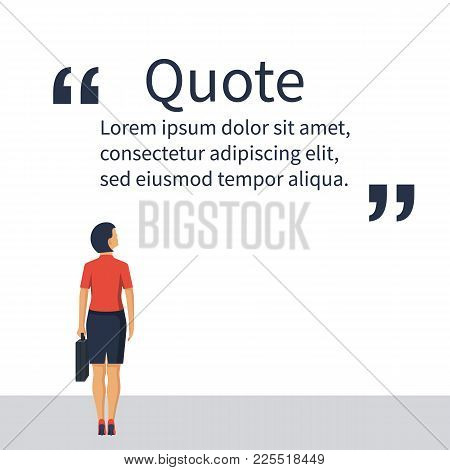 Metaphor Business People. Businesswoman Looks At Motivating Quote In Quotes. Vector Illustration Fla