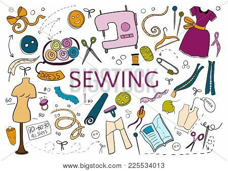 Be Creative In Sewing. Doodle Hand Drawn Colorful Elements On White Background.