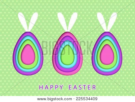 Happy Easter Template With  Colorful Eggs Cut From Paper And  Bunny Ears.  Vector Flat Design Poster