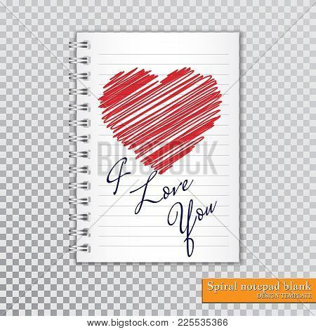 I Love You, Valentine Day, Valentine`s Card, Scribble Heart, Red Drawings Heart, Spiral Notepad Blan