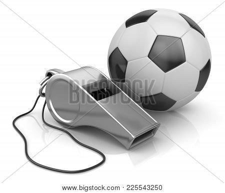 Whistle And Soccer Ball , This Is A 3d Rendered Computer Generated Image. Isolated On White.