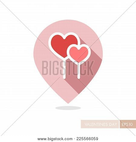 Romantic Desserts. Sweet Valentines Day Greeting. Map Pointer. Two Red Heart Lollipops Pin Map Icon