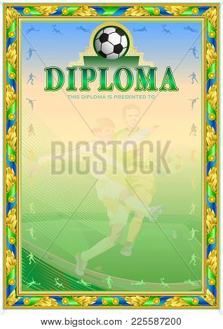 Soccer Achievement Diploma. It Can Be Use As Design For Honor, Award Or Other Sport Achievements