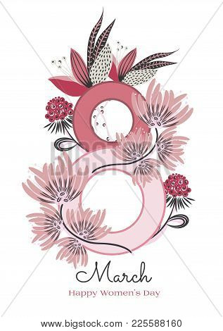 8 March. Happy Women's Day. Floral Figure Of Eight. Spring Holiday. Creative Hand Drawn Colorful Abs
