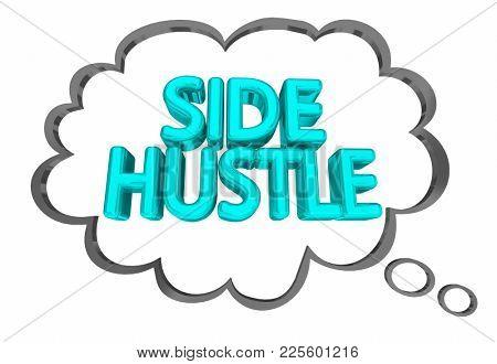 Side Hustle Part Time Second Job Income Thought Cloud 3d Illustration