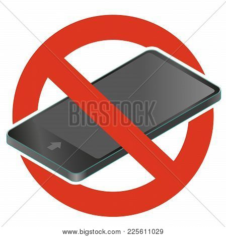 Call Barring. Prohibition Of Mobile Phone. Strict Ban On Using Phone, Digital Tablet Forbid. Stop Co