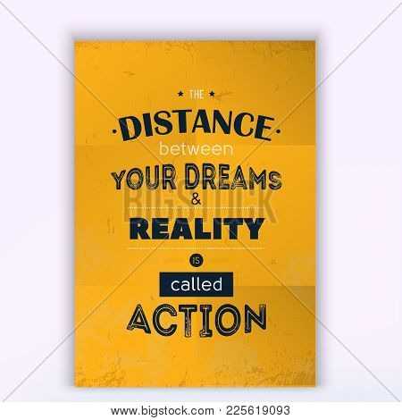 Typoghraphy Poster Quote About Action. Vector Phrase On Yellow Background. Best For Posters, Cards D