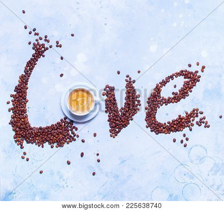 White Cup Fresh Coffee Text Love Scattered Grains