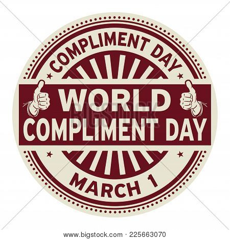 World Compliment Day, March 01, Rubber Stamp, Vector Illustration