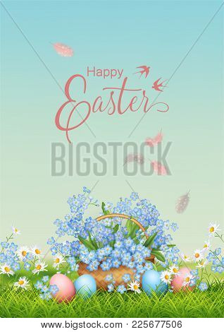 Vector Holiday Poster. Spring Landscape With Wicker Basket, Eggs In Grass, Falling Feathers And Happ