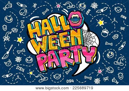 Halloween Illustration. Halloween Party Message In Pop Art Style On Blue Background. Open Mouth With
