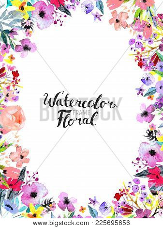 Watercolor Floral Background. Hand Painted Border Of Flowers. Good For Invitations And Greeting Card
