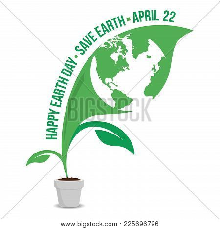 Happy Earth Day Logo Design.save Earth Logo.earth Map In The Inside Of Leafs, Isolated On A White Gr