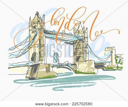Sketch Drawing Of London Bridge Tower In England With Hand Lettering Inscription Text To Travel Card