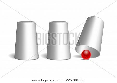 Shell Game. Three White Thimbles And Red Ball. Equipment Performance Circus Show. Chance And Fortune