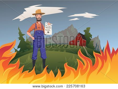 Farmer's Insurance Concept, Vector Illustration. Fire On The Farm. A Calm Farmer Stands And Holds Th
