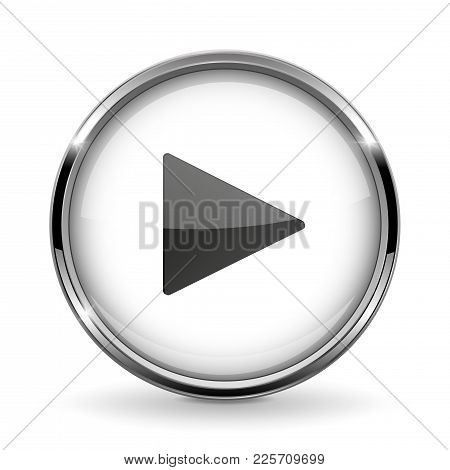 Round 3d Button With Metal Frame. Play Icon. Vector 3d Illustration Isolated On White Background