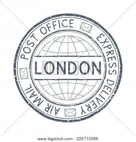 Postal Stamp With London Title. Round Gray Postmark. Vector Illustration Isolated On White Backgroun
