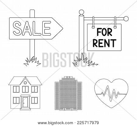 Signs Of Sale And Rent, A Skyscraper, A Two-story Cottage.realtor Set Collection Icons In Outline St